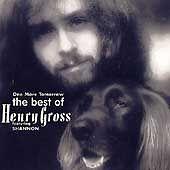 Henry Gross - One More Tomorrow: Best of Henry Gross CD Varèse