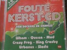 FOUTE KERST-CD (19 Foute kerstsongs) Q Music Dana, Slade, Urbanus, Snap, Mud...
