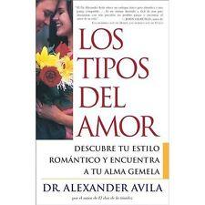 Los tipos de amor (Lovetypes): Descubre tu estilo romantico y encuentra a tu alm