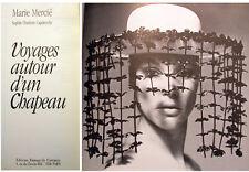 CHAPEAU/VOYAGES AUTOUR D'UN../M.MERCIE/ED RAMSAY/1990