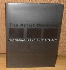 SIGNED Sidney Felsen The Artist Observed David Hockney Jasper Johns Frank Gehry