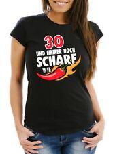 Lustiges Damen T-Shirt Geburtstag 30/40/50/60 und immer noch scharf wie Chilli