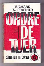 ORDRE DE TUER Richard S.PRATHER