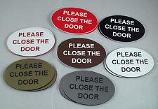 """3"""" x 2"""" INCISO OVALE si prega di chiudere la porta segno di plastica in 7 COLORI"""
