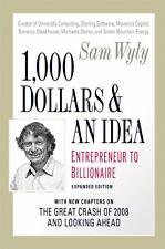 1,000 Dollars and an Idea: Entrepreneur to Billionaire (Sam Wyly)