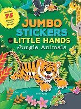 Jumbo Stickers for Little Hands: Jungle Animals, Tejido, Jomike
