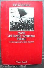 STORIA DEL PARTITO COMUNISTA ITALIANO Vol 5 I fronti popolari Paolo Spriano di