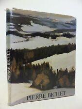 PIERRE BICHET - Bouheret, Roland. Illus. by Bichet, Pierre