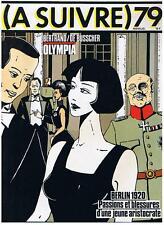 A SUIVRE N° 79 BERTRAND/DE BUSSCHER OLYMPIA BERLIN 1920 AOUT 1984 CASTERMAN TBE