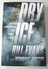 NEW SIGNED Bill Evans DRY ICE & Marianna Jameson  ARC Advance Reading Copy