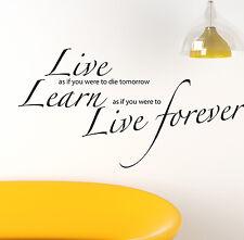 Live Forever autocollant mural Citations Décalques largeur W16
