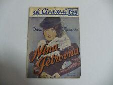 AL CINEMA 1938 N.65 NINA PETROVNA ISA MIRANDA MINERVA