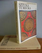 Sztuka Turecka by Zdzisaw Zygulski, Islamic Art, Turkey