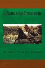 La Cautiva de Las Trenzas de Oro (Spanish Edition)