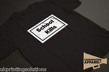 SCHOOL KILLS T-SHIRT as worn by RIHANNA