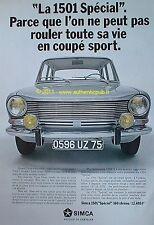 PUBLICITE SIMCA 1501 SPECIAL 160 CHRONO 12.495 F DE 1968 FRENCH AD CAR PUB