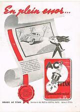 PUBLICITE  ADVERTISING  1946  AC TITAN  bougies qui rajeunissent votre moteur