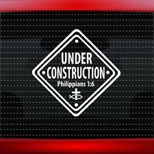 Under Constuction #2 1:6 Christian Car Decal Window Vinyl Sticker (20 COLORS!)