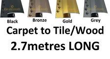 2.7metre LONG - Carpet to Tile / Wood / Laminate Edging - Strip Edge Trim Bar