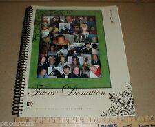The North Carolina Eye Bank Inc 2008 Donor Faces of Donation Memorial Book Story