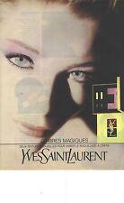 """PUBLICITE ADVERTISING 1990   YVES SAINT LAURENT cosmétiques """"ombres magiques"""""""