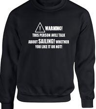 Sailing Mens Sweatshirt Funny Hobby Statement Gift Sail Boat Boats Rowing Canoe