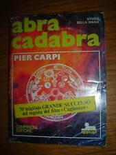 ABRA CADABRA STORIA DELLA MAGIA PIER CARPI     sc19