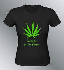 Tee shirt personnalise sante plantes S M L XL humour femme cannabis fluo
