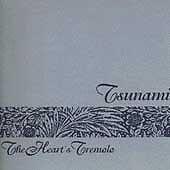 Heart's Tremolo 2001 by Tsunami