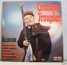 33 tours COMIQUE TROUPIER LP Disque Par BLEDOR - LES TRETEAUX 6269 F Reduit