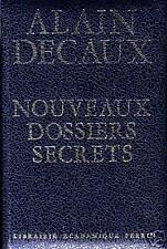 """Livre Récit """" Nouveaux Dossiers Secrets """" Alain Decaux """" ( No 2019 ) Book"""