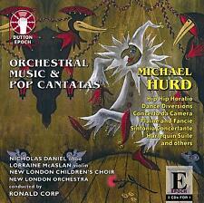 Michael Hurd ORCHESTRAL MUSIC & POP CANTATAS