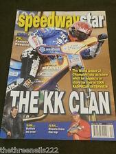 Speedway Star - The Kk Clan - March 18 2006