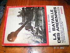 * Robert Merriam La Bataille des Ardennes