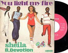 SHEILA B.DEVOTION disco 45 giri YOU LIGHT MY FIRE + GIMME YOUR LOVING Italy 1978