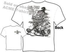 Ratfink T Shirts Big Daddy Clothing Ed Roth Tshirt Chopper Still Plays With Hogs