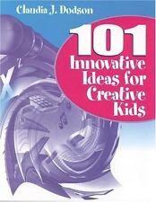 101 Innovative Ideas for Creative Kids-ExLibrary