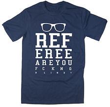 Árbitro estás ciegas? - Chiste Gracioso Camiseta Fútbol