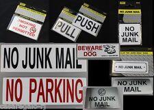 No Junk Mail, PULL & PUSH, No Smoking, Beware of Dog, No Parking Sign