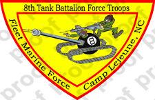 STICKER USMC UNIT 8th Tanks Force Troops