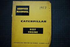 CAT Caterpillar D337 Engine Repair Shop Service Manual overhaul diesel 1957 book