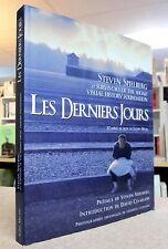 LES DERNIERS JOURS. D'APRÈS LE FILM DE JAMES MOLL. PAR STEVEN SPIELBERG