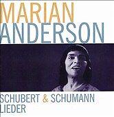 Schubert - Schumann Lieder by Marian Anderson