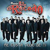 FREE US SHIP. on ANY 2 CDs! NEW CD Banda El Recodo: Me Gusta Todo De Ti