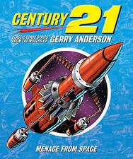 CENTURY 21 - CLASSIC THUNDERBIRDS MENACE FROM SPACE COMIC STRIP ALBUM