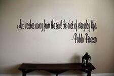 Pablo Picasso Inspirational Teacher Classroom Quote Vinyl Sticker Decal