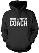 Fidati sono il coach-Team Sports Felpa con Cappuccio Unisex