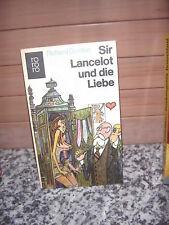 Sir Lancelot und die Liebe, ein Roman von Richard Gordo