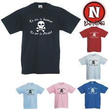 To Err Is humains à ARR est Pirate enfants caribéen T-shirt 3 ans jusqu'à 13 ans