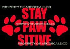 VRS Stay Positive Dog Puppy Doggy Adoption Paw Print Car Decal Vinyl Sticker